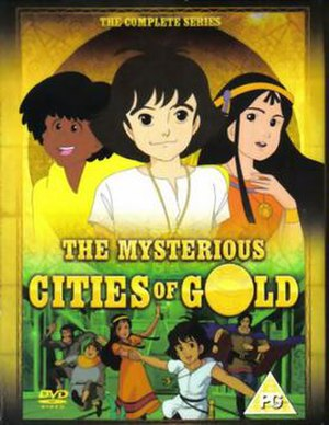 The Mysterious Cities of Gold - Image: The Mysterious Cities of Gold