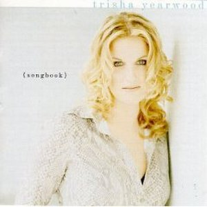 (Songbook) A Collection of Hits - Image: Trisha Yearwood Songbook