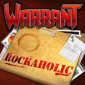 Rockaholic - Image: Warrant rockaholic