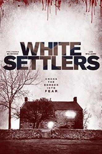 White Settlers - Image: White settlers 2014 poster