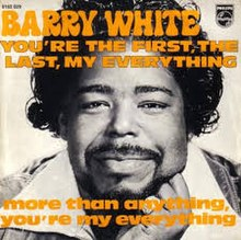 You're the First, the Last, My Everything - Barry White.jpg