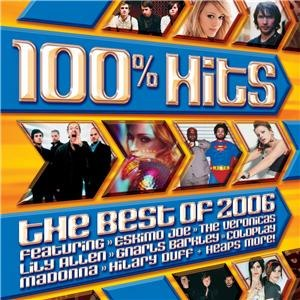 100% Hits: The Best of 2006 - Image: 100 Hits Best Of 2006