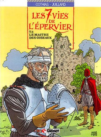 André Juillard - Le maître des oiseaux, cover of 5th issue of the Les 7 vies de l'épervier series.