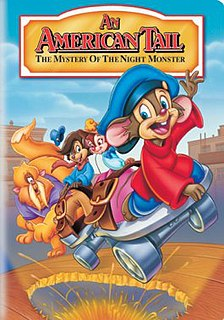 <i>An American Tail: The Mystery of the Night Monster</i> 1999 animated film directed by Larry Latham