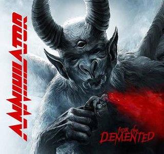 <i>For the Demented</i> 2017 studio album by Annihilator