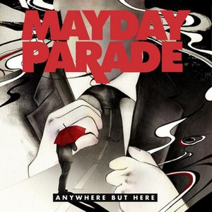Anywhere but Here (Mayday Parade album) - Image: Anywhere But Here (Mayday Parade album cover art)