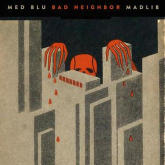 Bad Neighbor - Image: Bad neighbor cover