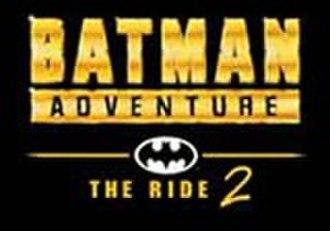 Batman Adventure – The Ride - Image: Batman Adventure 2Logo