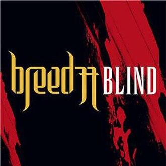 Blind (Breed 77 song) - Image: Blind 77