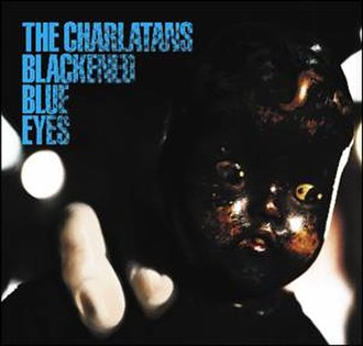 Blackened Blue Eyes - Image: Charlatansbbe