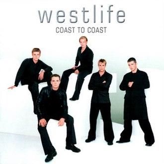 Coast to Coast (Westlife album) - Image: Coast To Coast Westlife