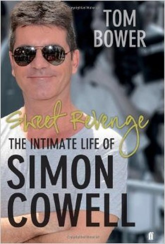 Sweet Revenge: The Intimate Life of Simon Cowell - The cover of the 2012 first edition hardback