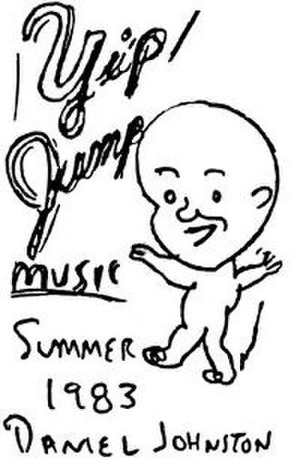Yip/Jump Music - Image: Daniel Johnston Yip Jump Music