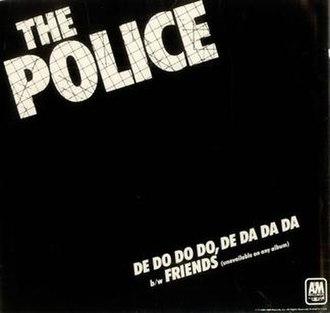 De Do Do Do, De Da Da Da - Image: De Do Do Do, De Da Da Da American single release