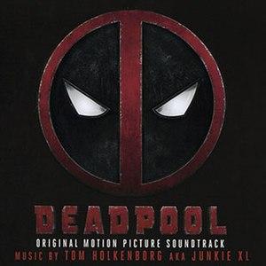 Deadpool (Original Motion Picture Soundtrack) - Image: Deadpool soundtrack