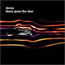 Doves There Goes the Fear.jpg