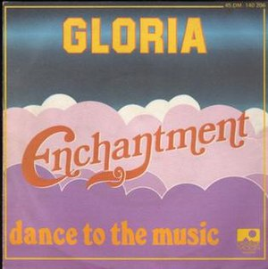 Gloria (Enchantment song) - Image: Enchantment Gloria single cover