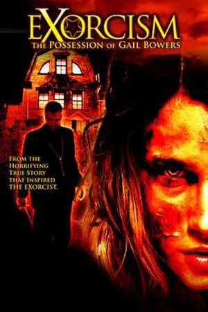 Exorcism: The Possession of Gail Bowers - DVD cover