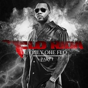 Only One Flo (Part 1) - Image: Flo Rida Only One Flo Part. 1 (Official Album Cover)