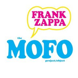 The MOFO Project/Object - Image: Frank Zappa MOFO