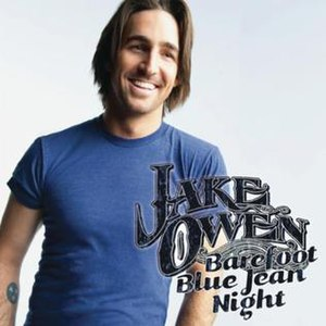 Barefoot Blue Jean Night (song) - Image: Jake Owen BFBJN single