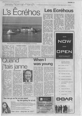 Jèrriais - Local newspaper Jersey Evening Post hosts a Jersey Norman-French feature, with Jèrriais texts accompanied by their translation into English.