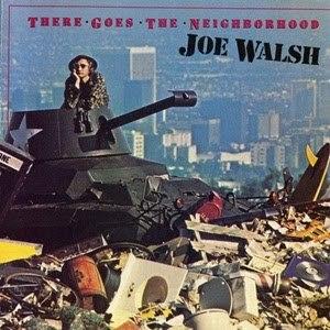 There Goes the Neighborhood (album) - Image: Joe Walsh There Goes the Neighborhood