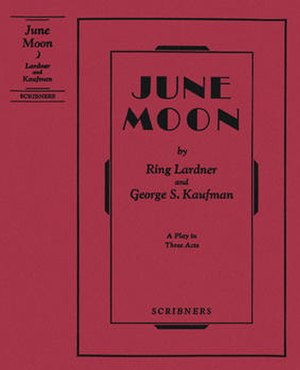 June Moon - First edition 1930