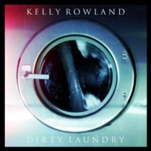 Dirty Laundry (Kelly Rowland song) - Image: Kelly Rowland Dirty Laundry