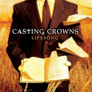 <i>Lifesong</i> 2005 studio album by Casting Crowns