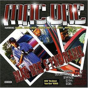 Mac Dre's the Name - Image: Macdresthename