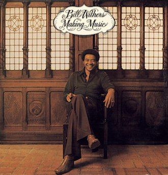 Making Music (Bill Withers album) - Image: Making Music (Bill Withers album) cover art