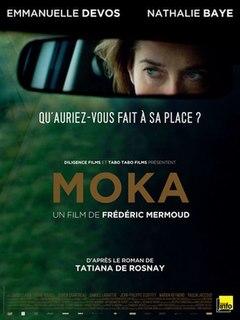 <i>Moka</i> (film) 2016 film by Frédéric Mermoud