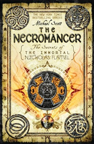 The Necromancer: The Secrets of the Immortal Nicholas Flamel - First edition U.S. cover of The Necromancer: The Secrets of the Immortal Nicholas Flamel