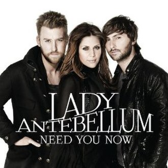 Need You Now (Lady Antebellum song) - Image: Need You Now International Single