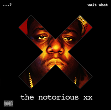 the notorious xx - Wikipedia