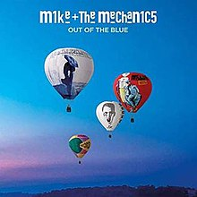 Out of the Blue (Mike + The Mechanics album) - Wikipedia