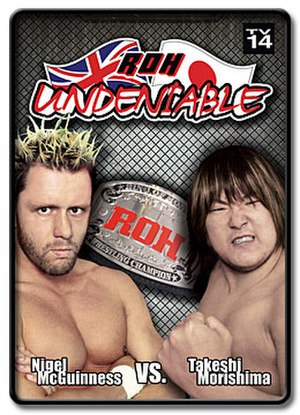 ROH Undeniable - Image: ROH Undeniable