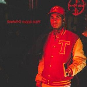 Rawwest Nigga Alive - Image: Rawwest Nigga Alive