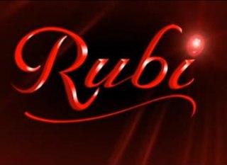 <i>Rubi</i> (Philippine TV series) Philippine television series