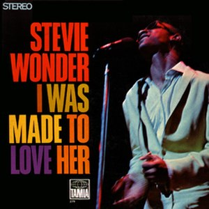 I Was Made to Love Her (album) - Image: Steviewonder I Was Made To Love Her