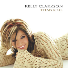 Thankful (Kelly Clarkson album) - Wikipedia
