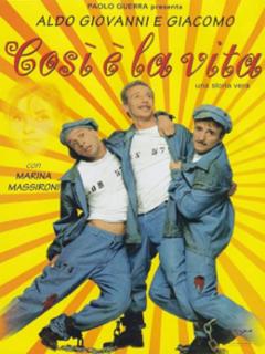 <i>Thats Life</i> (1998 film) 1998 Italian film directed by Aldo, Giovanni & GiacomoMassimo Venier