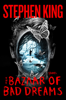 <i>The Bazaar of Bad Dreams</i> book by Stephen King