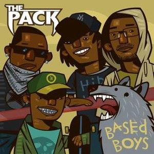 Based Boys - Image: The Pack Based Boys