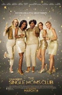 <i>The Single Moms Club</i> 2014 American film