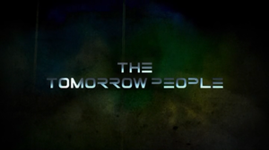 The Tomorrow People (U.S. TV series) - Image: The Tomorrow People intertitle