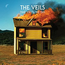 The Veils - Time Stays, We Go.jpg