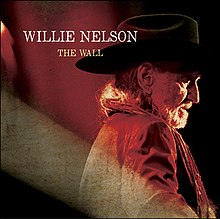 Willie Nelson - The Wall.jpg