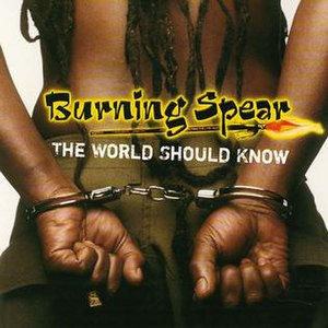The World Should Know (Burning Spear album)